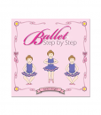 Learn Ballet Step by Step