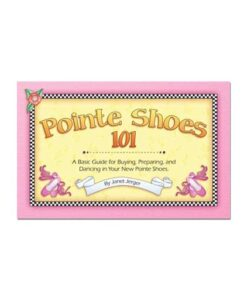 Pointe Shoes 101